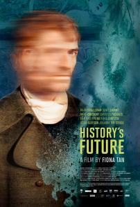 Fiona Tan, History's Future, 2016. Poster. Courtesy the artist and Frith Street Gallery, London